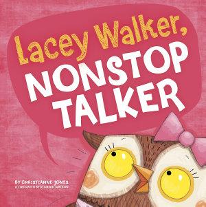Lacey Walker  Nonstop Talker Book
