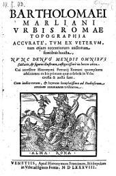Urbis Romae topographia ... nunc denuo ... in lucem edita. Cui accessere Hieronymi Ferrutij Romani quamplures additiones