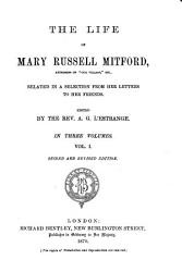 The Life Of Mary Russell Mitford Related In A Selection From Her Letters To Her Friends Book PDF