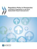 Regulatory Policy in Perspective A Reader s Companion to the OECD Regulatory Policy Outlook 2015 PDF