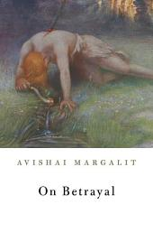 On Betrayal