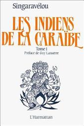 Les Indiens de la Caraïbe: Volume1