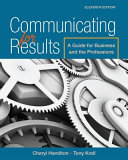 Communicating for Results  A Guide for Business and the Professions