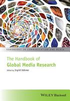 The Handbook of Global Media Research PDF
