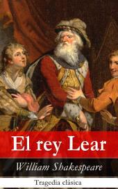 El rey Lear: Tragedia clásica