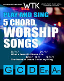 Play and Sing 5-Chord Worship Songs