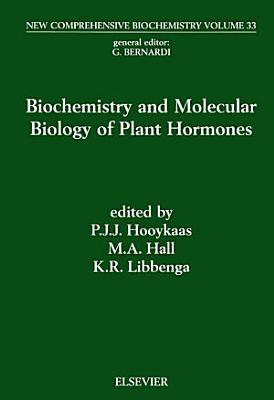 Biochemistry and Molecular Biology of Plant Hormones