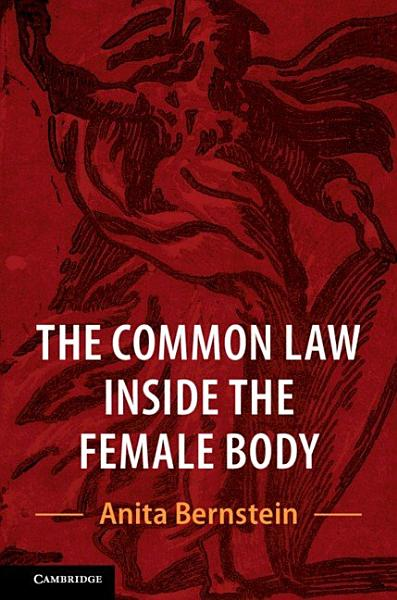 Download The Common Law Inside the Female Body Book