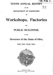 Annual Report of the Department of Inspection of Workshops, Factories and Public Buildings, to the General Assembly of the State of Ohio, for the Year ...: Volume 9