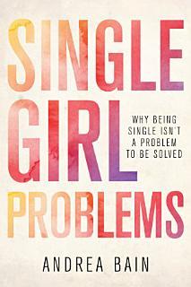 Single Girl Problems Book