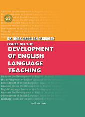 Issues On The Development Of English Language Teaching