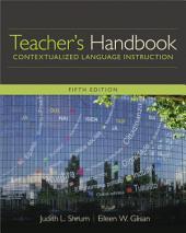 Teacher's Handbook, Contextualized Language Instruction: Edition 5