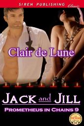 Jack and Jill [Prometheus in Chains 9]
