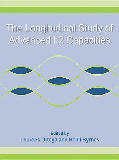 The Longitudinal Study of Advanced L2 Capacities PDF