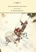 Hans Andersen's Fairy Tales - Illustrated by W. Heath Robinson