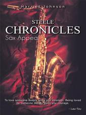 Steele Chronicles: Sax Appeal