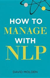 How to Manage with NLP: Edition 3