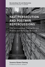 Nazi Persecution and Postwar Repercussions