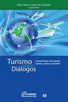 Turismo entre di  logos  Interpreta    es sobre gest  o  pol  tica  cultura e sociedade PDF