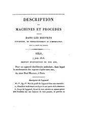 Description des machines et procédés spécifiés dans les brevets d'invention, publ. par C.P. Molard. [With] Table générale des vingt premiers volumes. [Continued as] Description des machines ... pour lesquels des brevets d'invention ont été pris sous le régime de la loi du 5 juillet 1844: Volume 14