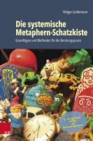Die systemische Metaphern Schatzkiste PDF