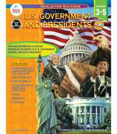 U.S. Government and Presidents, Grades 3 - 5