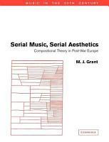 Serial Music  Serial Aesthetics PDF