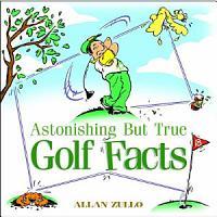 Astonishing But True Golf Facts PDF