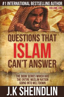 Questions that Islam Can t Answer   Volume One Book