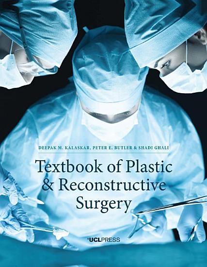 Textbook of Plastic and Reconstructive Surgery PDF