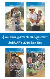 Harlequin American Romance January 2016 Box Set: The Cowboy's Convenient Bride\The Texas Ranger's Nanny\The Baby and the Cowboy SEAL\Twins for the Rebel Cowboy