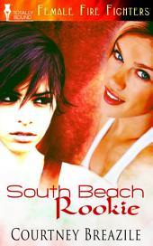South Beach Rookie
