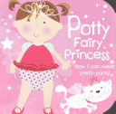 Potty Fairy Princess Book
