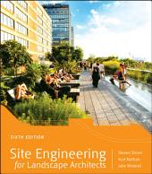 Site Engineering for Landscape Architects: Edition 6