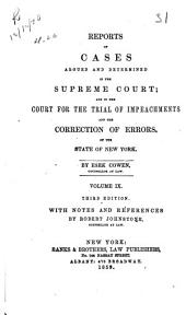 Reports of cases argued and determined in the Supreme Court and in the Court for the Trial of Impeachments and Correction of Errors of the state of New York