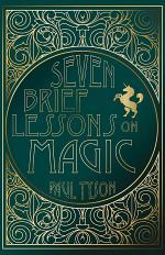 Seven Brief Lessons on Magic
