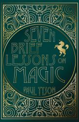 Seven Brief Lessons On Magic Book PDF