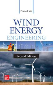 Wind Energy Engineering, Second Edition: Edition 2