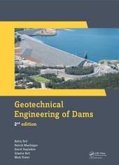Geotechnical Engineering of Dams, 2nd Edition: Edition 2