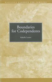 Boundaries for Codependents: Hazelden Classics for Families