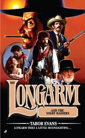 Longarm #401: Longarm and the Night Raiders
