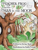 Peaches  Frog and the Man in the Moon PDF