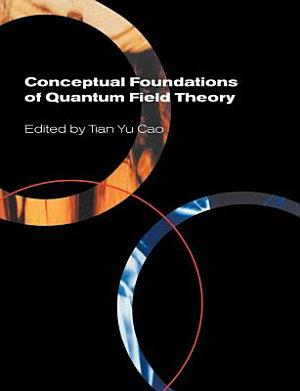 Conceptual Foundations of Quantum Field Theory PDF