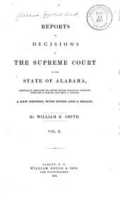 Reports of Decisions of the Supreme Court of the State of Alabama: Volume 2