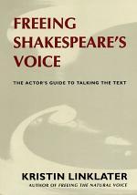 Freeing Shakespeare's Voice