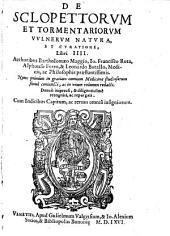 De sclopettorum et tormentariorum vulnerum natura et curatione libri IV. (etc.) - Venetiis, Valgrisius 1566