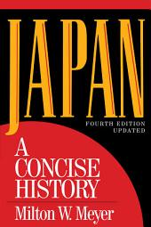 Japan: A Concise History, Edition 4