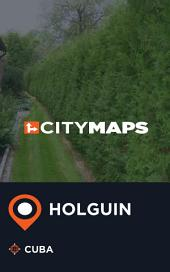 City Maps Holguin Cuba