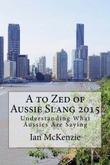 A to Zed of Aussie Slang