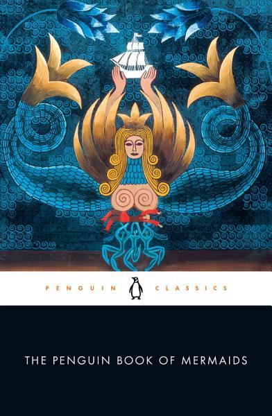 Download The Penguin Book of Mermaids Book